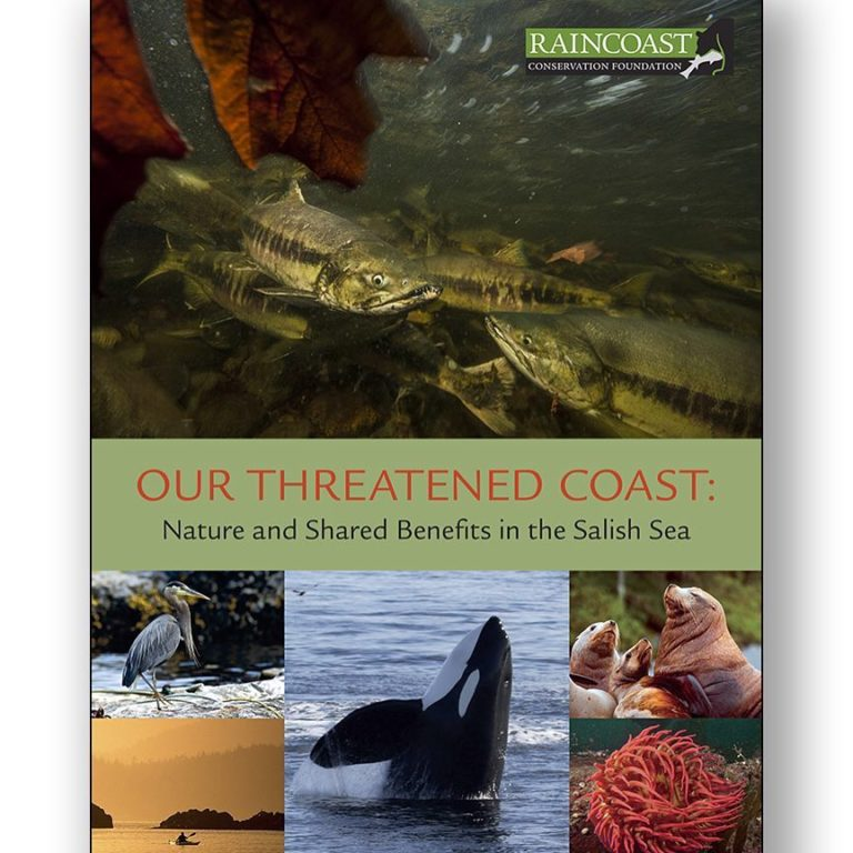 """New Raincoast conservation report """"Threatened Coast – Nature and Shared Benefits in the Salish Sea"""""""