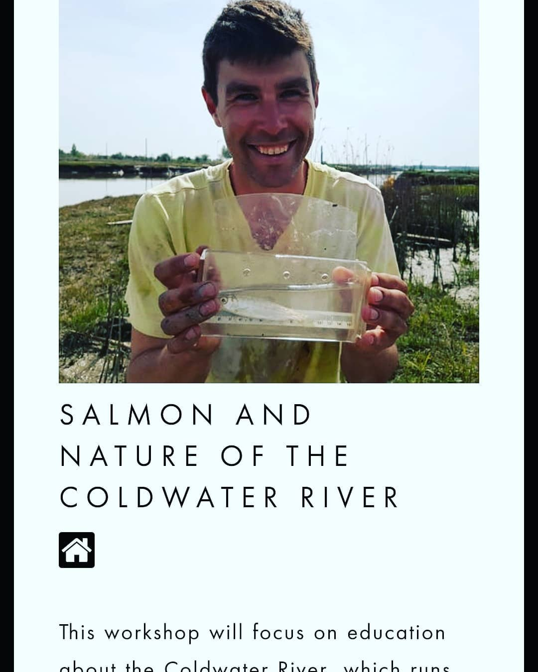 """A picture of Dave holding a tub of water with a silver fish in it, and beaming. Underneath it reads """"Salmon and Nature of the Coldwater River."""""""